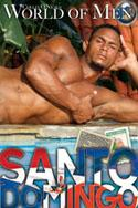 Collin O'Neal's World Of Men: Santo Domingo