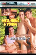 Best of Brigade #7:  Well-Hung & Young